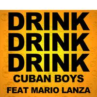 Drink Drink Drink (feat. Mario Lanza) - Single packshot