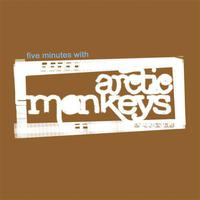 Five Minutes With Arctic Monkeys - Single packshot