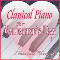 Classical Piano For Valentine's Day (Volume 3) packshot