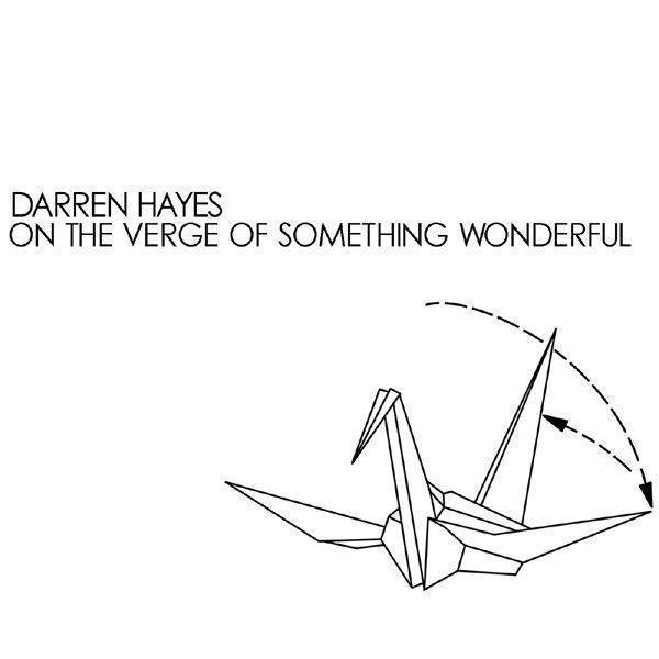 On The Verge Of Something Wonderful - Single