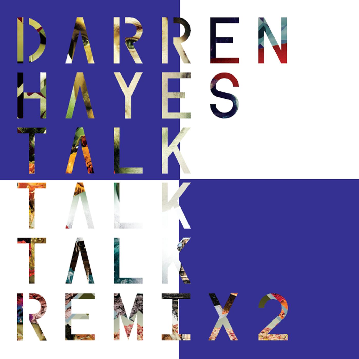 Talk Talk Talk (Remix 2) - EP