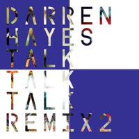 Talk Talk Talk (Remix 2) - EP packshot