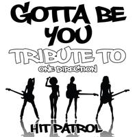 Gotta Be You (Tribute to One Direction) - Single packshot
