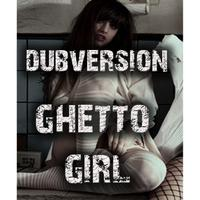 Ghetto Girl - Single packshot