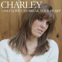 Only Love Can Break Your Heart - Single packshot