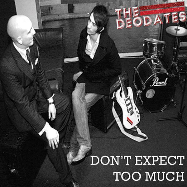 Don't Expect Too Much - EP