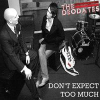 Don't Expect Too Much - EP packshot