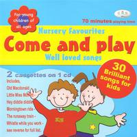 Come & Play (Nursery Favourites & Well Loved Songs) packshot