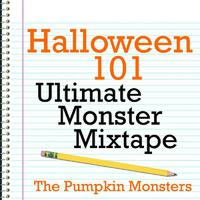 Halloween 101 - Ultimate Monster Mixtape packshot