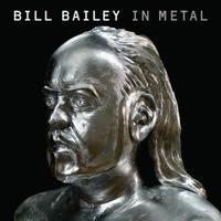 Bill Bailey in Metal packshot