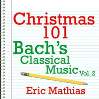 Christmas 101 - Bach's Classical Music Vol. 2 packshot