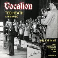 Believe in Me: Rare Transcription Recordings of the 1950s, Vol. 3 packshot