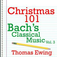 Christmas 101 - Bach's Classical Music Vol. 3 packshot