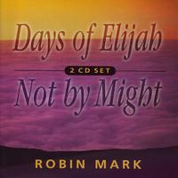 Days Of Elijah & Not By Might packshot