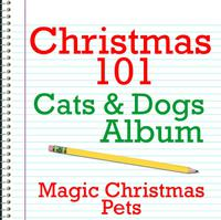 Christmas 101 - Cats & Dogs Album packshot