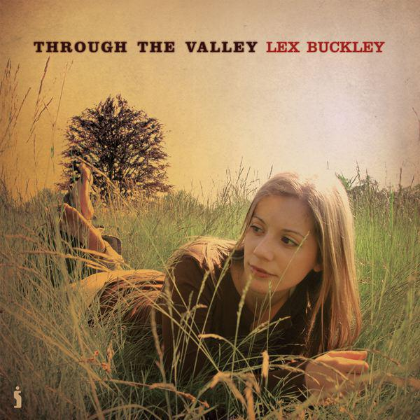 Lex Buckley-Through The Valley(2006)