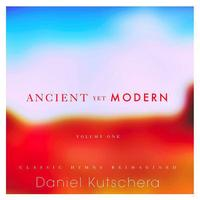 Ancient Yet Modern: Volume One - EP packshot