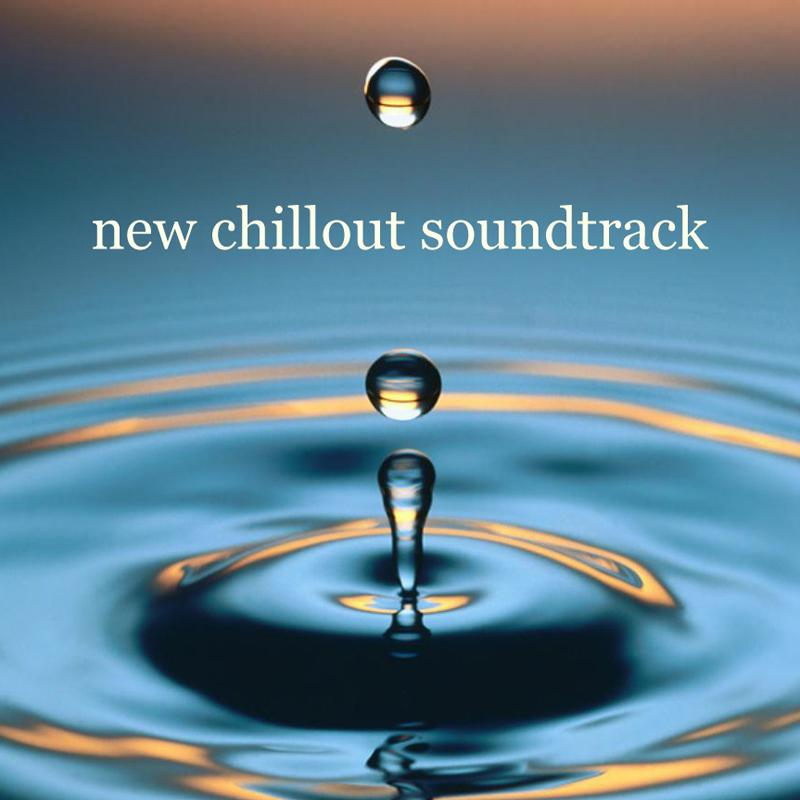 New Chillout Soundtrack