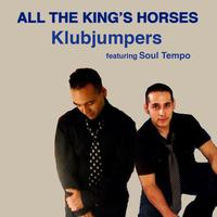 All The King's Horses (feat. Soul Tempo) - EP packshot