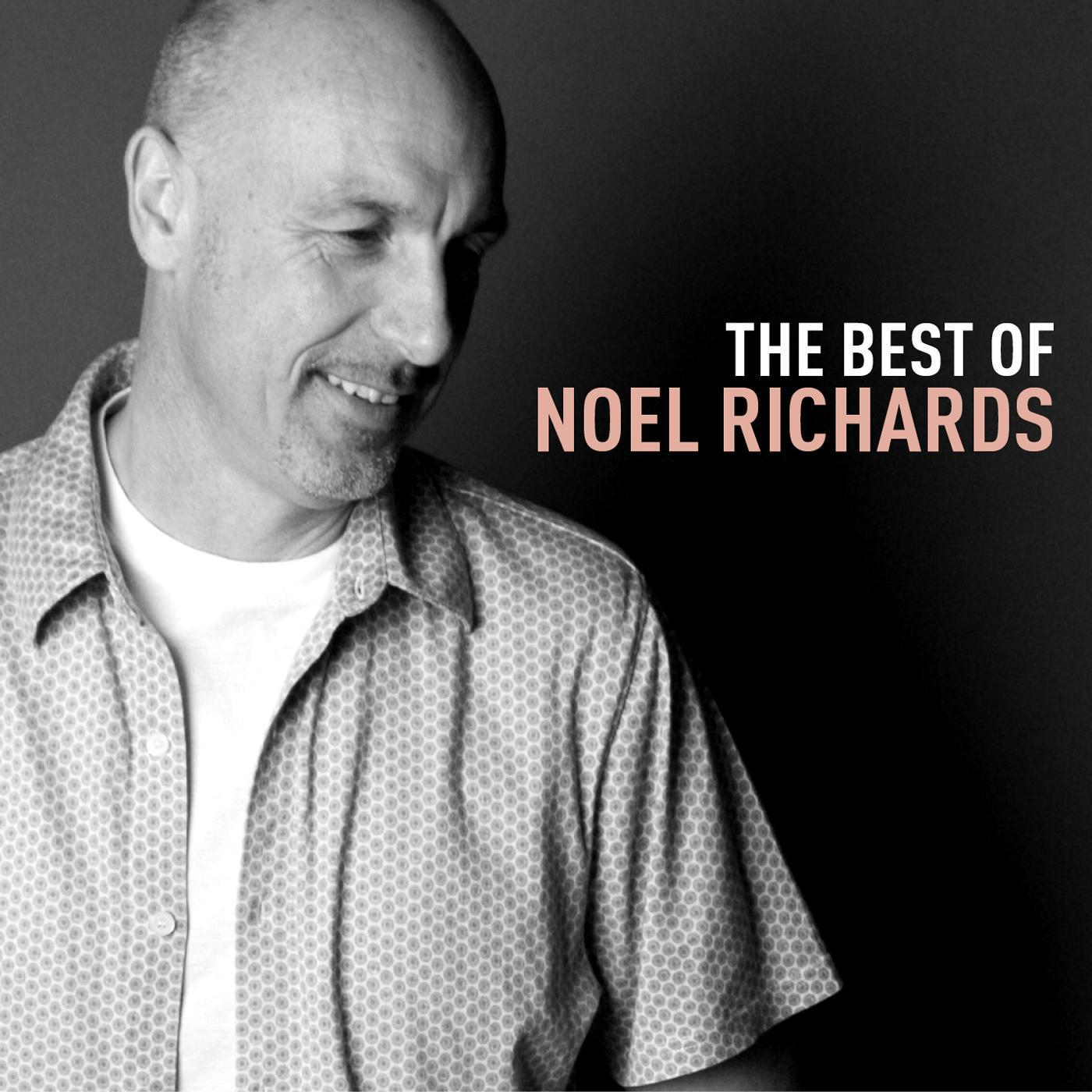 The Best Of Noel Richards