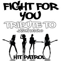 Fight for You (Tribute to Jason Derulo) - Single packshot