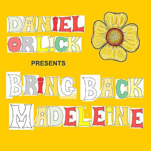 Bring Back Madeleine - Single