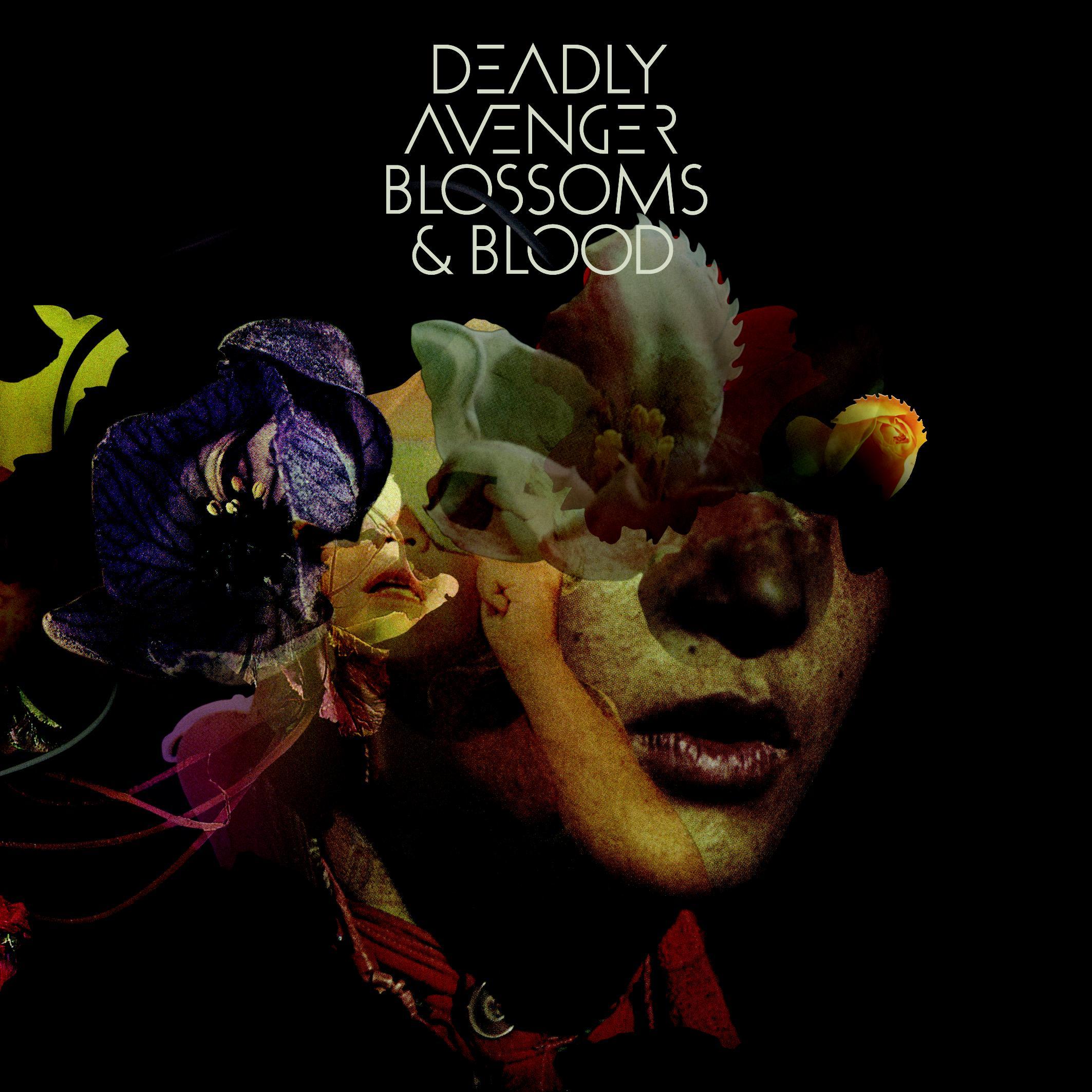 deadly avenger blossoms