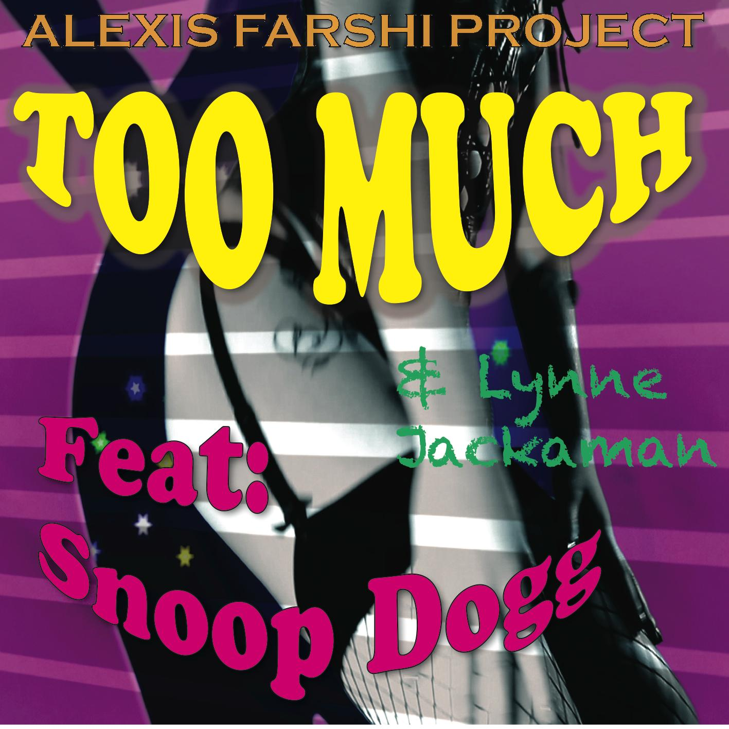 Too Much (feat. Snoop Dogg) - EP