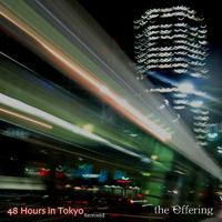 48 Hours In Tokyo Remixed - Single packshot