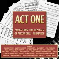 Act One - Songs From the Musicals of Alexander S. Bermange packshot