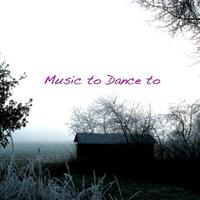 Music to Dance To - EP packshot