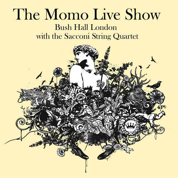 The Momo Live Show (With the Sacconi String Quartet)