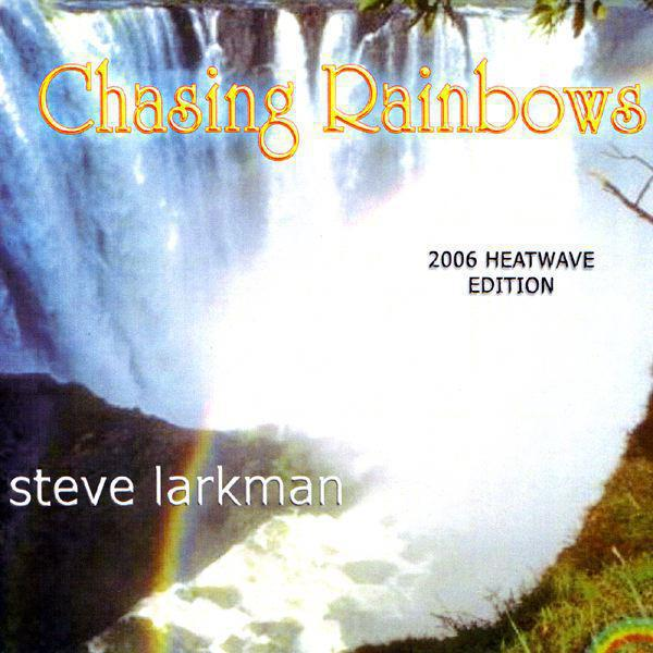 Chasing Rainbows (2006 Heatwave Edition) - Single