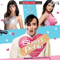 Shaadi Se Pehle (Original Motion Picture Soundtrack) packshot