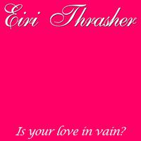 Is Your Love In Vain? - Single packshot