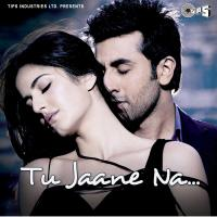 Tu Jaane Naa… (Original Motion Picture Soundtrack) packshot