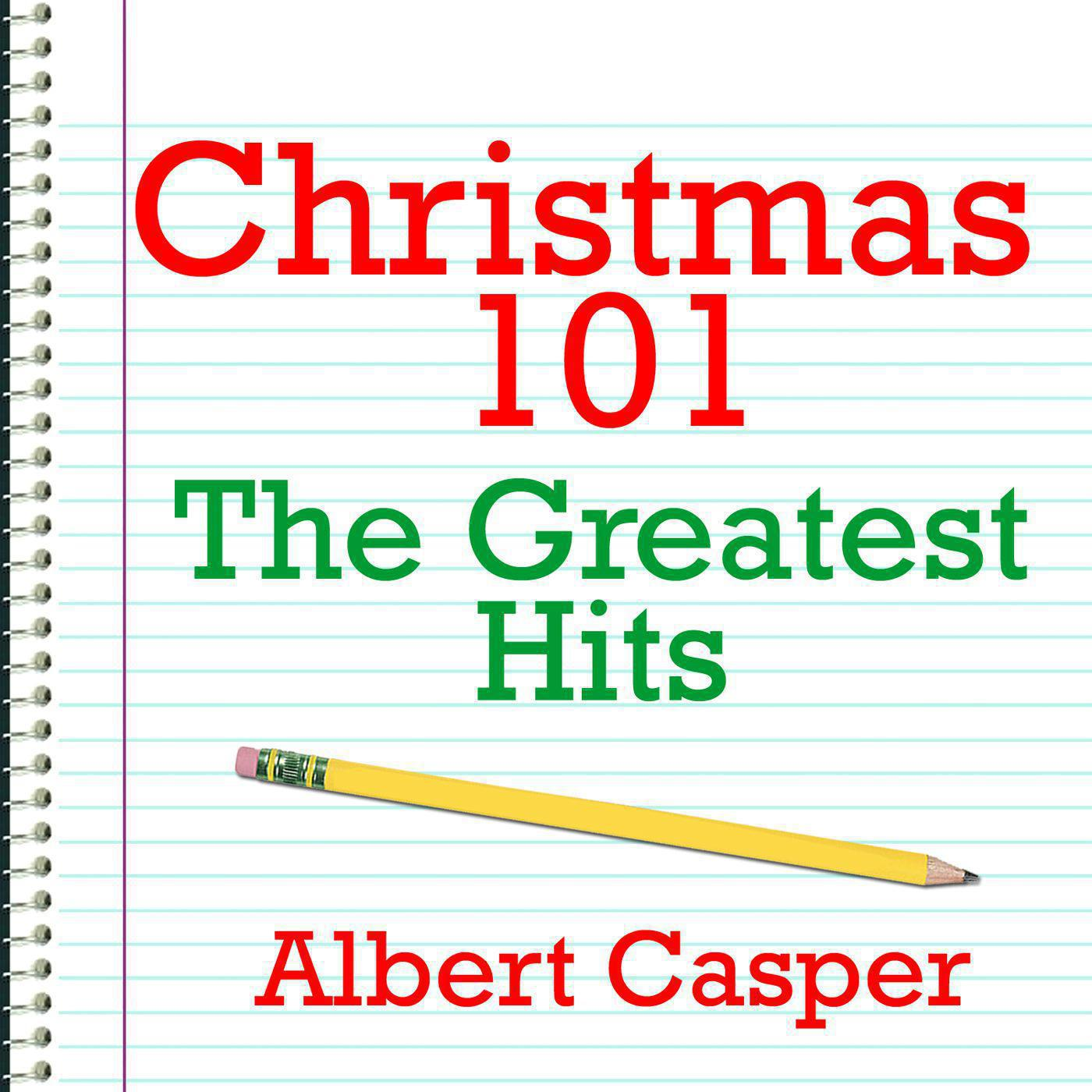 Christmas 101 - The Greatest Hits