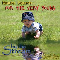 By the Stream (Nature Sounds for the Very Young) packshot