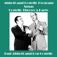 Abbott and Costello Program - Xmas - Costello Throws A Party - EP packshot