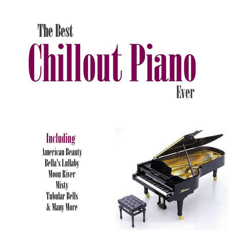 Best Piano Chillout Ever