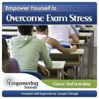 Empower Yourself To Overcome Exam Stress packshot