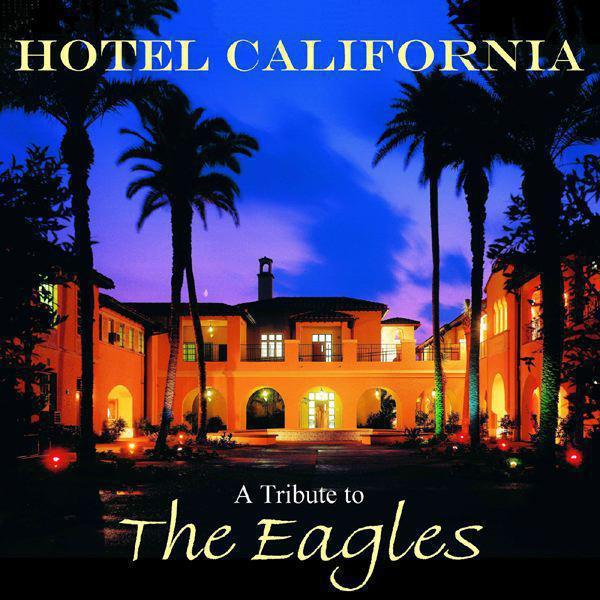 Pin Eagles Hotel California on Pinterest