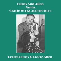 Burns And Allen - Xmas - Gracie Works At Dept Store - EP packshot