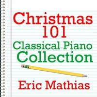 Christmas 101 - Classical Piano Collection packshot