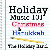 Holiday Music 101 - Christmas & Hanukkah packshot
