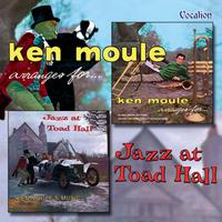 Jazz at Toad Hall & Ken Moule Arranges for … packshot