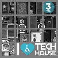 I Love Tech House, Vol. 3 packshot