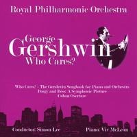 George Gershwin: Who Cares? - The Gershwin Songbook For Piano And Orchestra packshot