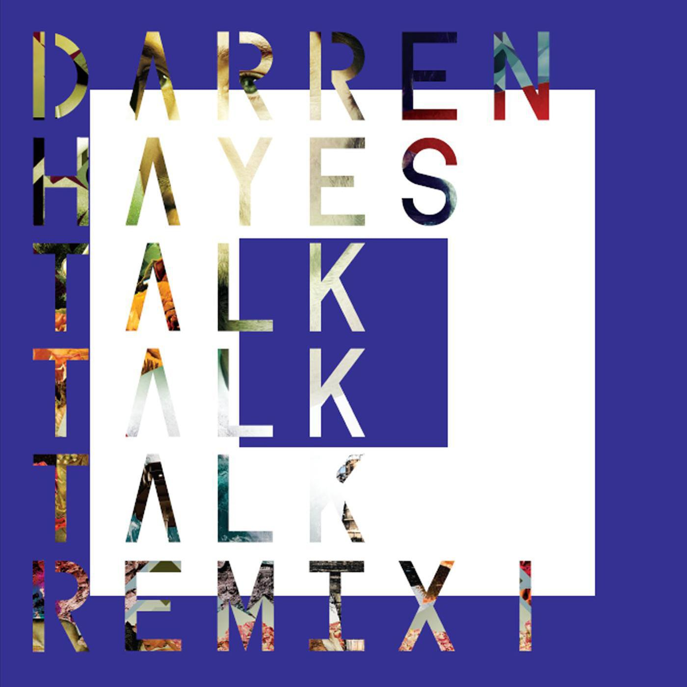 Talk Talk Talk (Remix 1) - EP