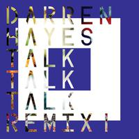 Talk Talk Talk (Remix 1) - EP packshot